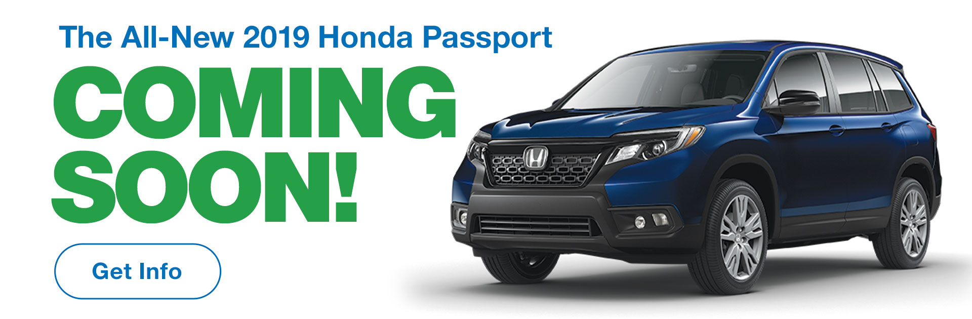The All-New 2019 Honda Passport Coming Soon!