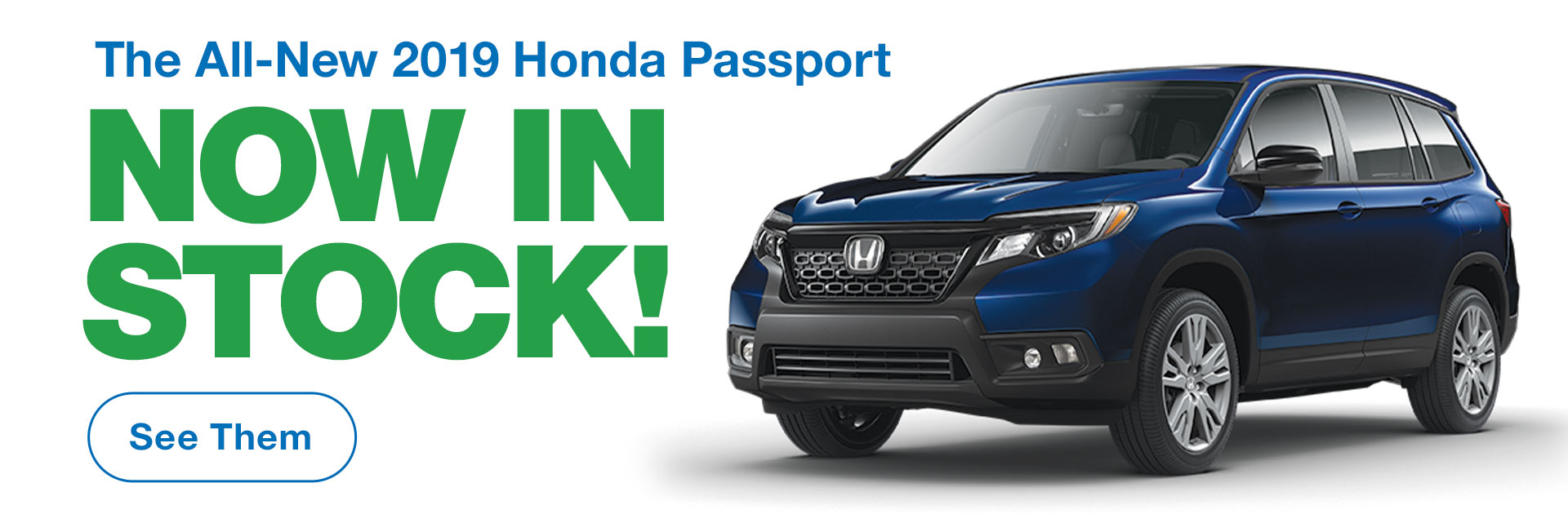 The All-New 2019 Honda Passport Now In Stock!